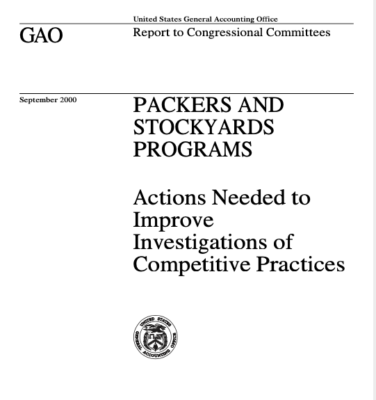 Photo of Government Accountability Office Report in 2000 about Packers and Stockyards Programs. Actions Needed to Improve Investigations of Competitive Practices