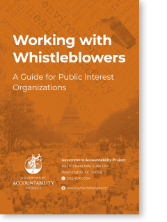 Working with Whistleblowers: A Guide for Public Interest Organizations
