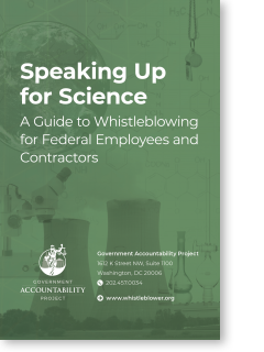 Speaking Up for Science: A Guide to Whistleblowing for Federal Employees
